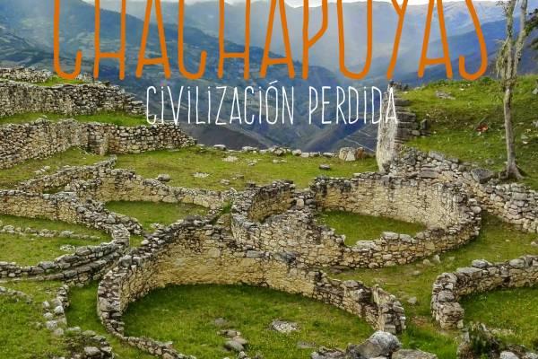 Chachapoyas - La civilización perdida - Naturaleza en estado puro