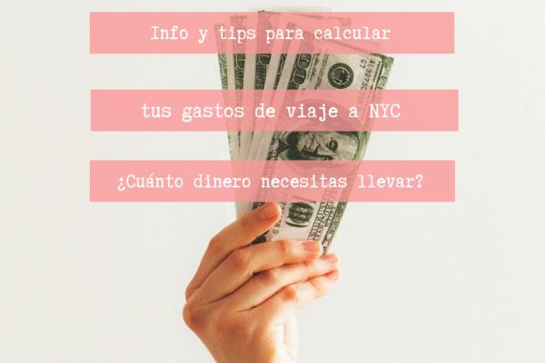 ¿Cuánto dinero necesitas para viajar a NY?